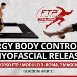 7 Maggio 2016 / Workshop Synergy Body control and myofascial release