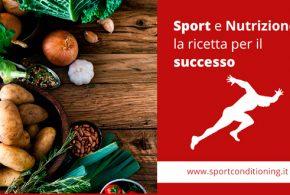 Sport e Nutrizione, la ricetta per il successo