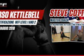 Corso Kettlebell con Steve Cotter con certificazione IKFF level 1 and 2
